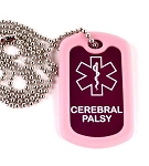 Cerebral Palsy Medical Alert Dog Tag Necklace or Keychain ID